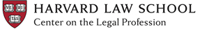 Harvard Law School Center on the Legal Profession